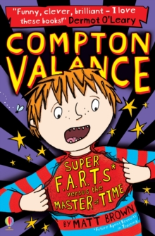 Compton Valance Super F.A.R.T.s versus the Master of Time, Paperback Book