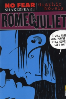 Romeo & Juliet (No Fear Shakespeare Graphic Novels), Paperback Book