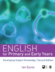 English for Primary and Early Years : Developing Subject Knowledge, Paperback Book