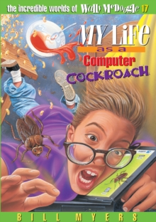 My Life as a Computer Cockroach