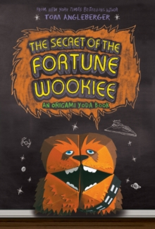 Secret of the Fortune Wookiee, Paperback Book