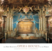 Most Beautiful Opera Houses in the World, Hardback Book