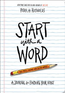 Start with a Word (Guided Journal):A Journal for Finding Your Voi : A Journal for Finding Your Voice, Paperback / softback Book