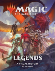 Magic: The Gathering: Legends : A Visual History