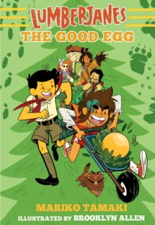 Lumberjanes: The Good Egg (Lumberjanes #3), Paperback / softback Book