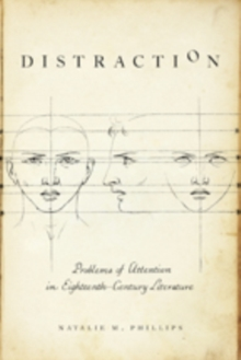 Distraction : Problems of Attention in Eighteenth-Century Literature, Hardback Book