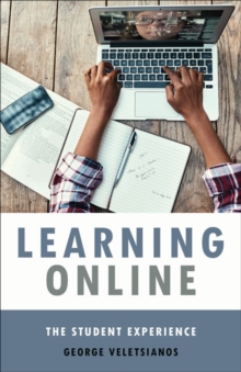 Learning Online : The Student Experience, Hardback Book