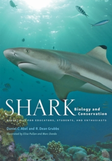Shark Biology and Conservation : Essentials for Educators, Students, and Enthusiasts, Hardback Book