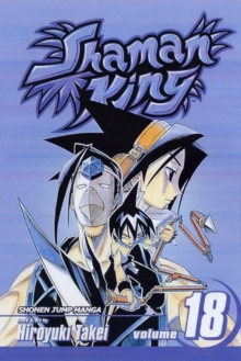 Shaman King, Vol. 18, Paperback Book
