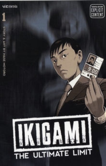 Ikigami: The Ultimate Limit, Vol. 6, Paperback Book