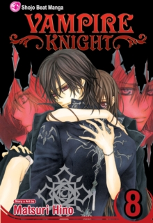 Vampire Knight, Vol. 8, Paperback Book
