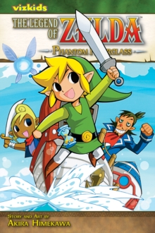 The Legend of Zelda, Vol. 10 : Phantom Hourglass, Paperback Book