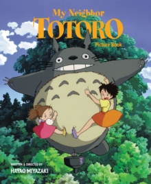 My Neighbor Totoro Picture Book (New Edition) : New Edition, Hardback Book
