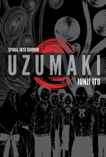 Uzumaki (3-in-1 Deluxe Edition), Hardback Book