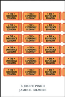 The Experience Economy, Updated Edition, Paperback Book