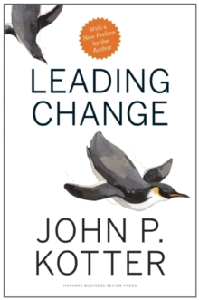 Leading Change, With a New Preface by the Author, Hardback Book