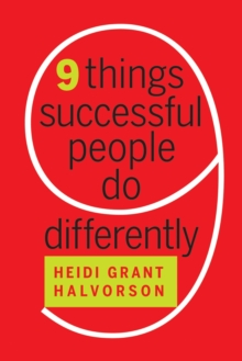 9 Things Successful People Do Differently, Hardback Book