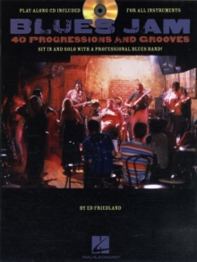 Blues Jam : Forty Progressions And Grooves (Book/CD), Paperback Book