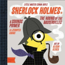 Little Master Conan Doyle : Sherlock Holmes in the Hound of the Baskervilles, Board book Book
