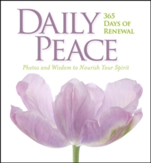 Daily Peace : 365 Days of Renewal, Hardback Book