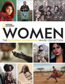 Women : The National Geographic Image Collection, Hardback Book