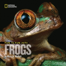 Face to Face with Frogs, Hardback Book