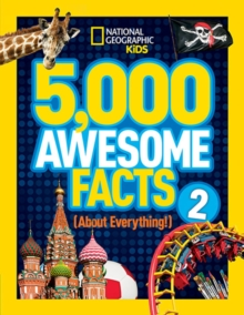 5,000 Awesome Facts (About Everything!) 2, Hardback Book