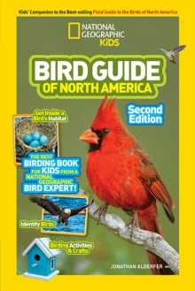 National Geographic Kids Bird Guide of North America, Second Edition, Paperback / softback Book
