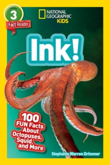 Ink! : 100 Fun Facts About Octopuses, Squids, and More, Paperback / softback Book