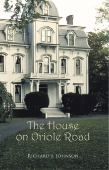The House on Oriole Road