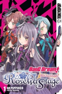 BanG Dream! Girls Band Party! Roselia Stage, Volume 1, Paperback / softback Book