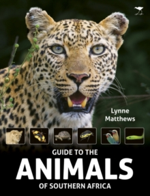 The Guide to the animals of Southern Africa, Paperback / softback Book
