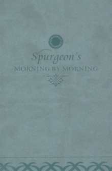 Morning by Morning : A New Edition of the Classic Devotional Based on the Holy Bible, English Standard Version