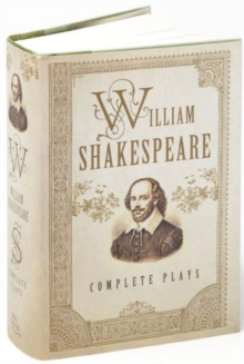 William Shakespeare : Complete Plays, Hardback Book