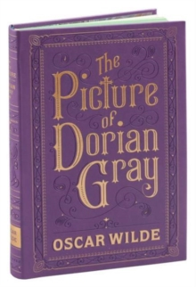 The Picture of Dorian Gray : (Barnes & Noble Collectible Classics: Flexi Edition)