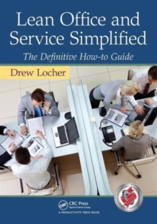 Lean Office and Service Simplified : The Definitive How-to Guide, Paperback Book