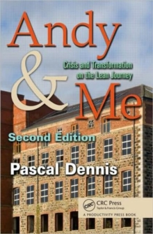 Andy & Me : Crisis and Transformation on the Lean Journey, Paperback Book