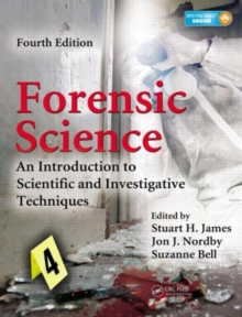 Forensic Science : An Introduction to Scientific and Investigative Techniques, Fourth Edition, Mixed media product Book