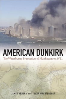 American Dunkirk : The Waterborne Evacuation of Manhattan on 9/11, Paperback / softback Book
