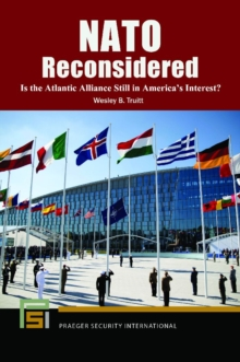 NATO Reconsidered: Is the Atlantic Alliance Still in America's Interest?, EPUB eBook