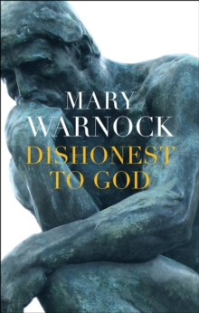 Dishonest to God : On Keeping Religion Out of Politics, Hardback Book