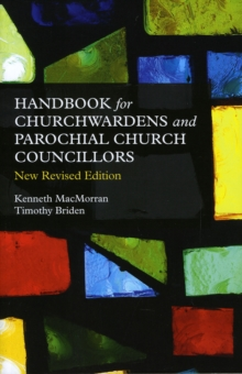 A Handbook for Churchwardens and Parochial Church Councillors, Paperback Book