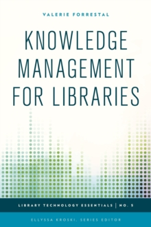Knowledge Management for Libraries, Paperback / softback Book