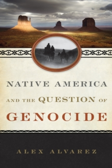 Native America and the Question of Genocide, Paperback / softback Book