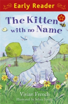 Early Reader: The Kitten with No Name, Paperback Book