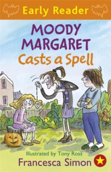 Horrid Henry Early Reader: Moody Margaret Casts a Spell : Book 18, Paperback Book