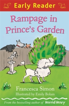Early Reader: Rampage in Prince's Garden, Paperback Book