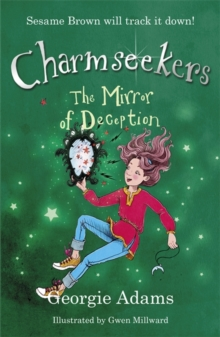 Charmseekers: The Mirror of Deception : Book 11, Paperback Book