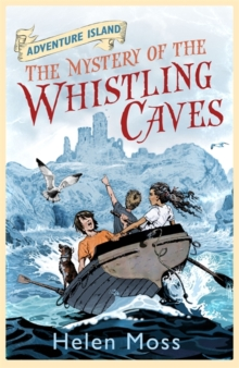 Adventure Island: The Mystery of the Whistling Caves : Book 1, Paperback Book