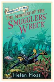 Adventure Island: The Mystery of the Smugglers' Wreck : Book 9, Paperback Book